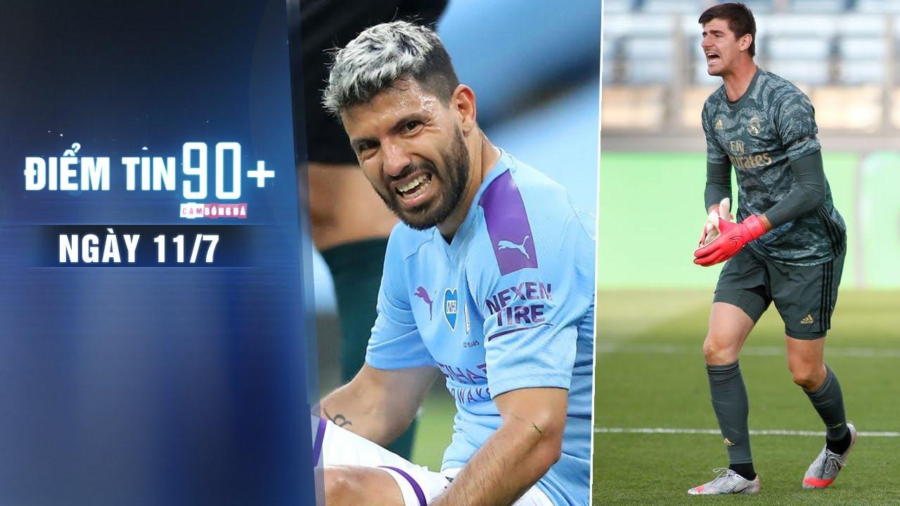 Điểm tin 90+ ngày 11/7 | Aguero không kịp dự đại chiến Real; Courtois lập kỷ lục vô tiền khoáng hậu