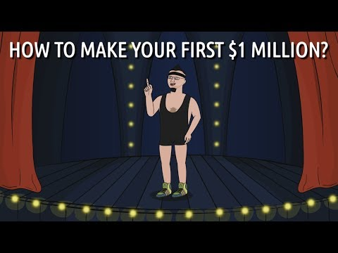 How to make your first million dollars?