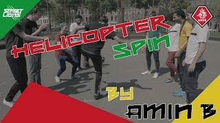 Helicopter Spin - Street Lions Tutorial - AminB