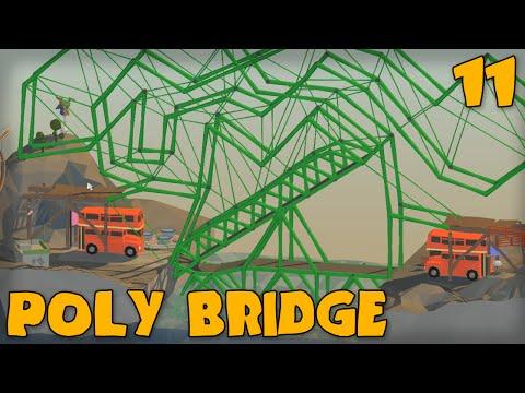 """PERFECTLY LEGIT BRIDGE!!!"" POLY BRIDGE Gameplay Part 11 -  (Bridge Building Game)"