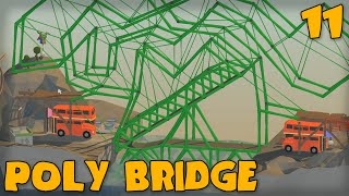 """perfectly Legit Bridge!!!"" Poly Bridge Gameplay Part 11 -  (bridge Building Game)"