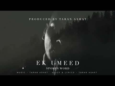 ek-umeed---spoken-word- -taran-ashat-(official-audio)
