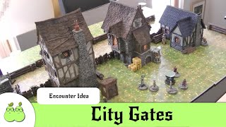 D&D Encounter Ideas for City Gates