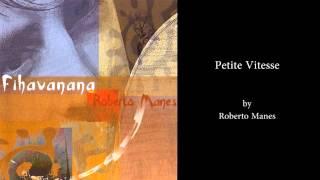 Petite Vitesse - by Roberto Manes