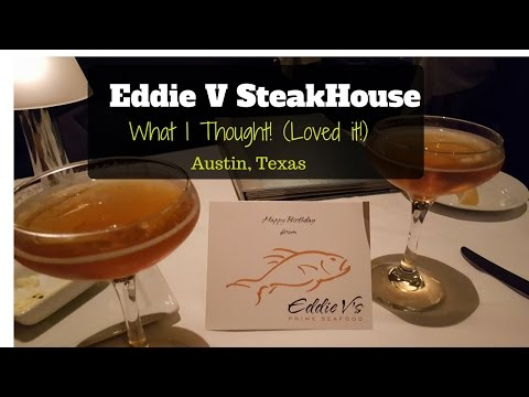 Austin TX Restaurant Review- Eddie V's Steakhouse Review - Where To Eat In Austin