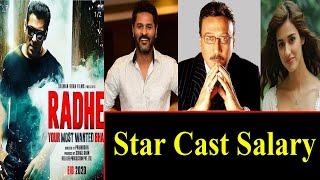 Radhe Film Star Cast Salary Salman khan Prabhu deva Disha Patni