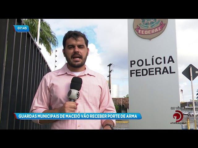 Guardas municipais de Maceió recebem porte de arma nesta sexta-feira