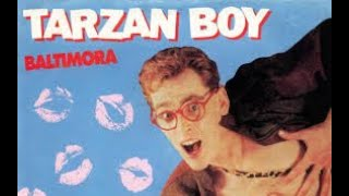 Baltimora - Tarzan Boy Remix 2013