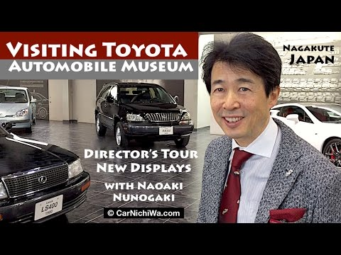 Director's Tour | New Displays | Visiting Toyota Automobile Museum in Japan | CarNichiWa.com