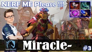Miracle - Pangolier Offlane   NERF ME Please !!!   Dota 2 Pro MMR Gameplay #3