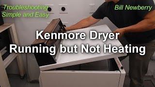 Kenmore Dryer Not Heating Still Runs