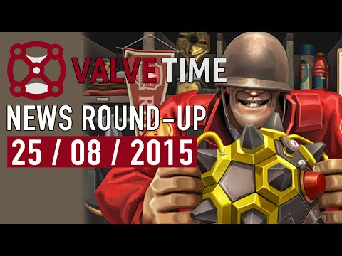 PASS Some TIME In TF2! (25th August 2015) - ValveTime News Round-Up |