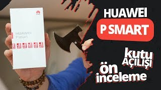 Huawei P Smart kutu açılışı, ilk bakış - 1599 TL segmentine yeni soluk!