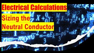 Electrical Calculations Neutral Load Calculation Review  2017 2020 screenshot 5
