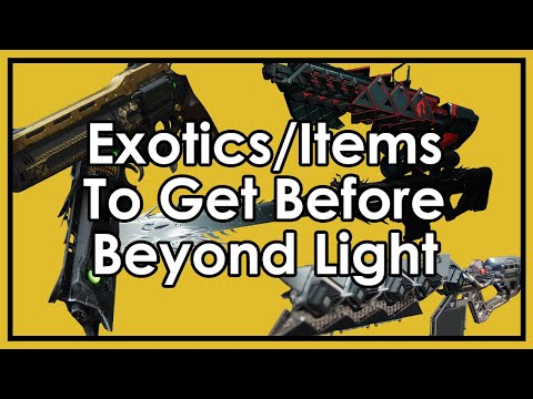 Destiny 2: Exotics to Hunt/Things to Do Before Beyond Light