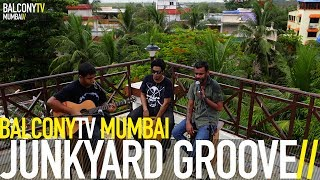 JUNKYARD GROOVE - IN YOUR EYES (BalconyTV)