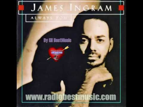 James Ingram - You Never Know What You Got ''Effect'' = Radio Best Music