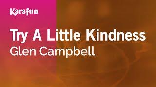 Karaoke Try A Little Kindness - Glen Campbell *