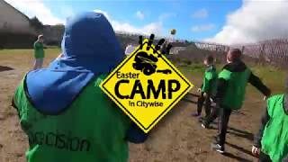 Citywise Easter Camp 2018