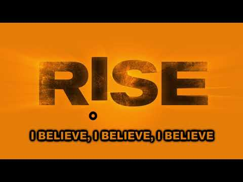 I Believe (from RISE) [Lyric Video]