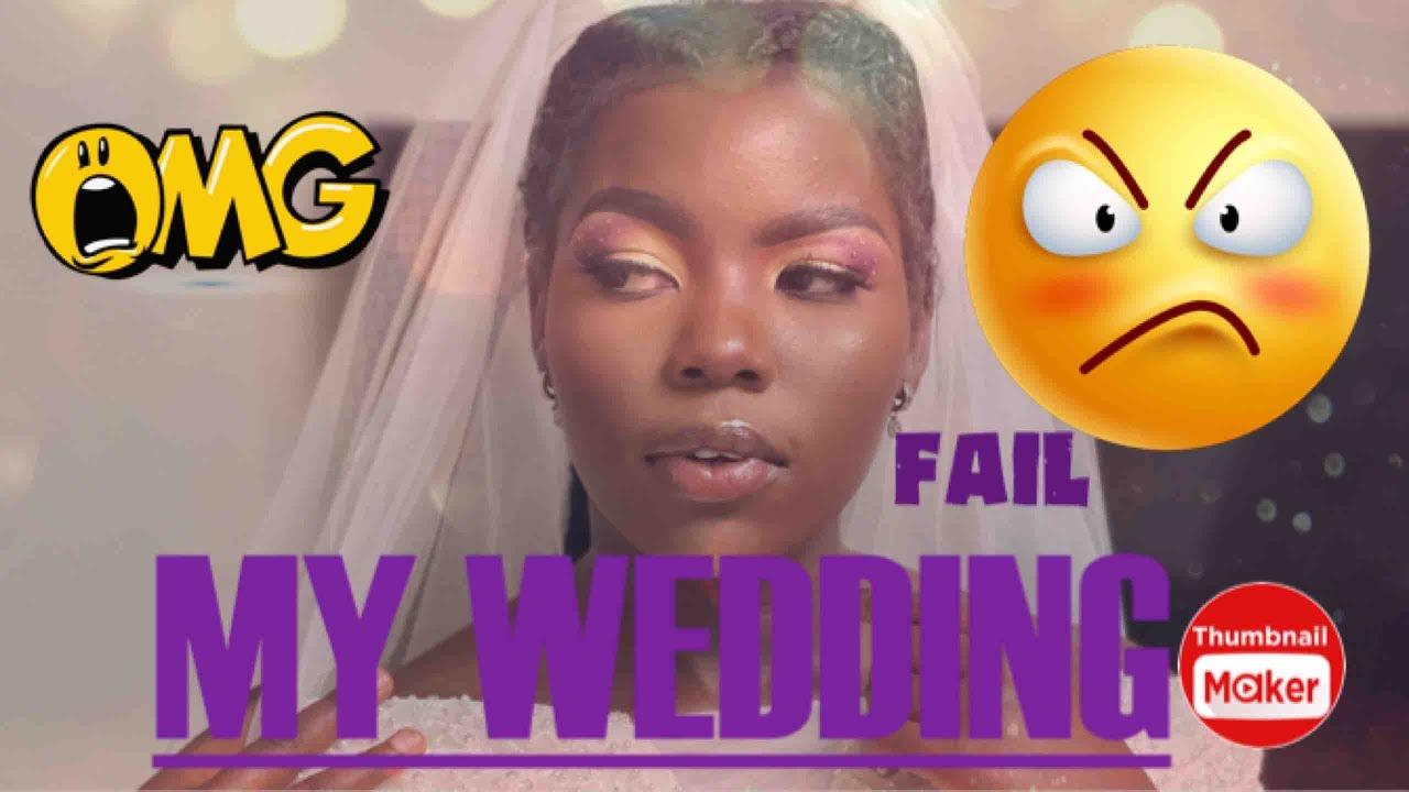 HOW MY WEDDING FAILED😂😂