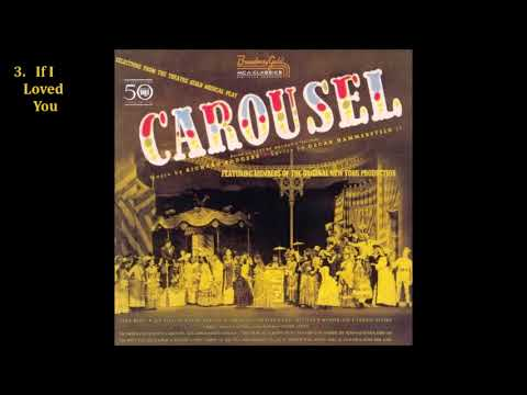 Carousel (Original Broadway Cast Recording) (1945) [Full Album]