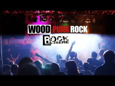 Rock Lišere 2014 -  Punk Rock Wood