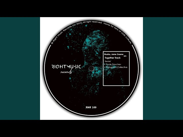 Together Track (Pavle Davchev Remix)