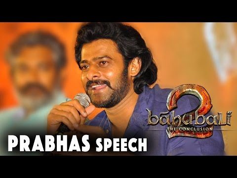 Prabhas Speech at Baahubali - The Conclusion - Official Press Meet || Prabhas, Anushka, Tamannah