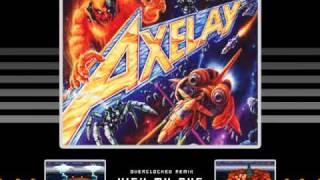 Kick My Axe ~ Axelay (OC Remix)
