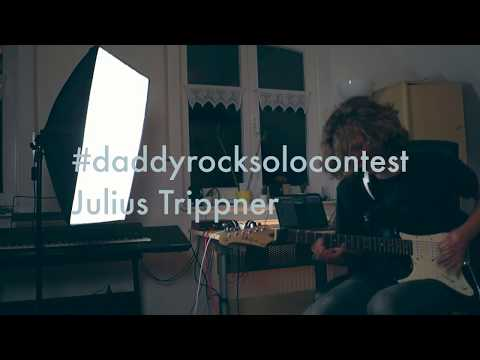 #daddyrocksolocontest Entry Julius Trippner