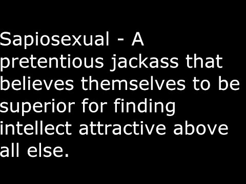 What is sapiosexual