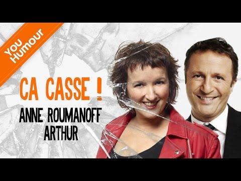 ANNE ROUMANOFF ET ARTHUR - Ca casse !