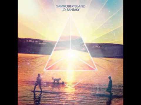 Sam Roberts Band   Shapeshifters [Download]