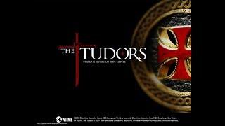 Заставка к сериалу Тюдоры / The Tudors Opening Credits