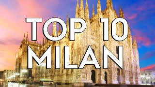 ✅ TOP 10: Things To Do In Milan