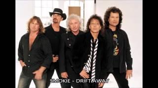 Smokie - Drift Away