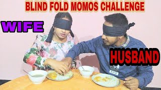 Blind Fold Momos Eating Challenge With Hubby in Assam | Spicy Momos |Husband Vs Wife
