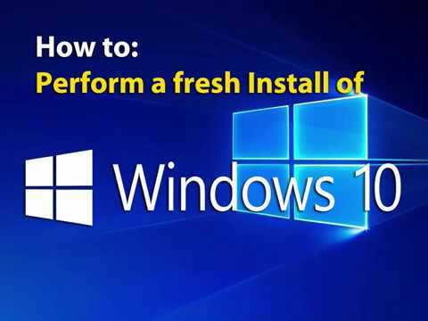 How to: perform fresh install of windows 10.