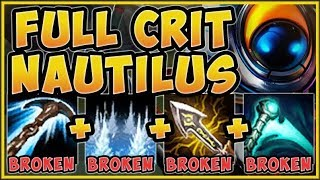 NO ONE THOUGHT THIS WOULD WORK! AD CRIT NAUTILUS IS 100% NUTTY! NAUTILUS S9 TOP! - League of Legends
