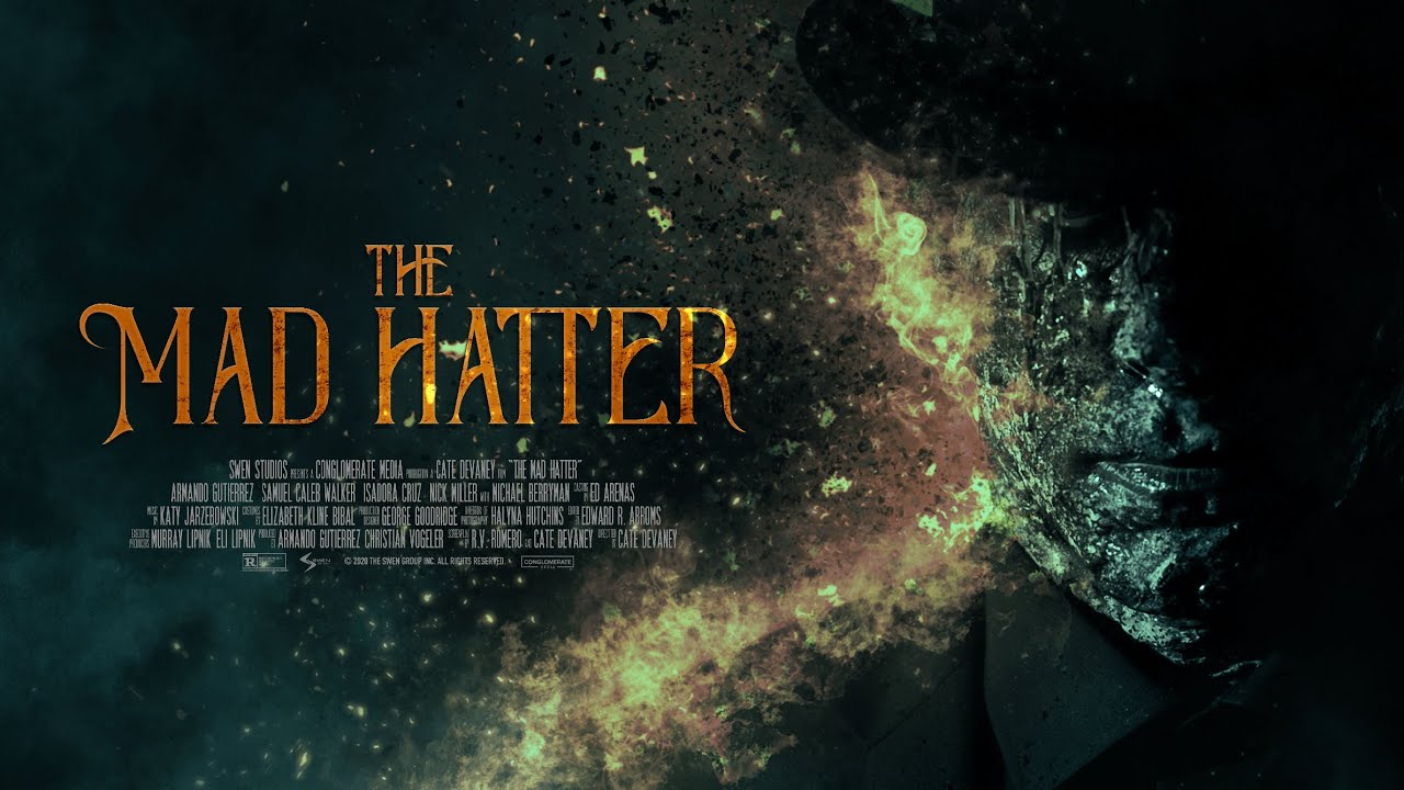 The Mad Hatter Official Trailer (2021)