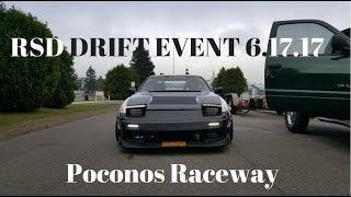 RSD DRIFT EVENT 6.17.17 @ POCONOS RACEWAY Ripping the 1jz