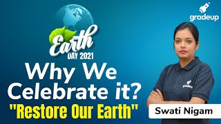 Earth Day 2021 Why we Celebrate it? | #RestoreOurEarth | Swati Nigam | Gradeup #shorts