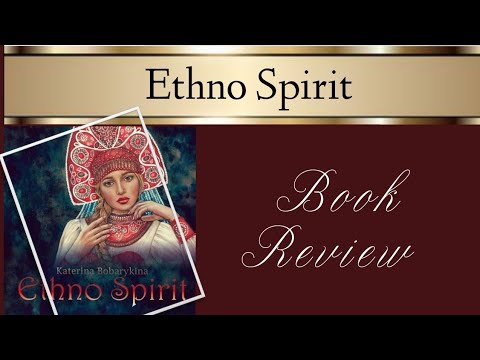 Ethno Spirit By Katerina Bobarykina | Book Review