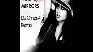 Natalia Kills - Mirrors (Omer-A Remix)