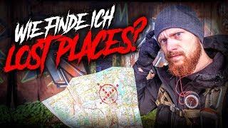 Wie finde ich LOST PLACES? Locationsuche und Ortsangaben - Fritz Meinecke