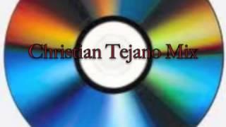 Gambar cover Christian Tejano Mix