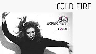 Vera Jonas - Cold Fire