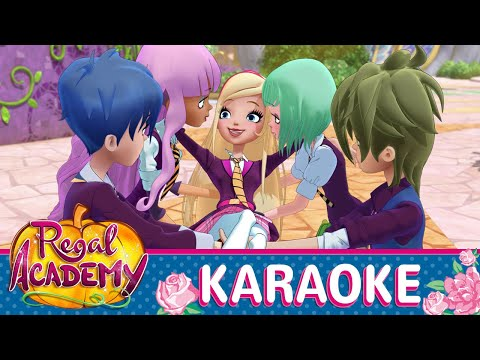 Regal Academy | Season 2 - Back to School [KARAOKE]