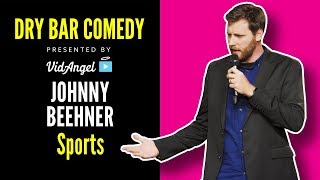 Johnny Beehner on why Sports were never his thing. - Dry Bar Comedy